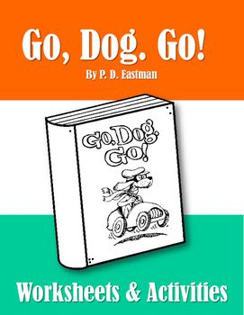 Go Dog Go Worksheets And Activities Eastman Dr Seuss