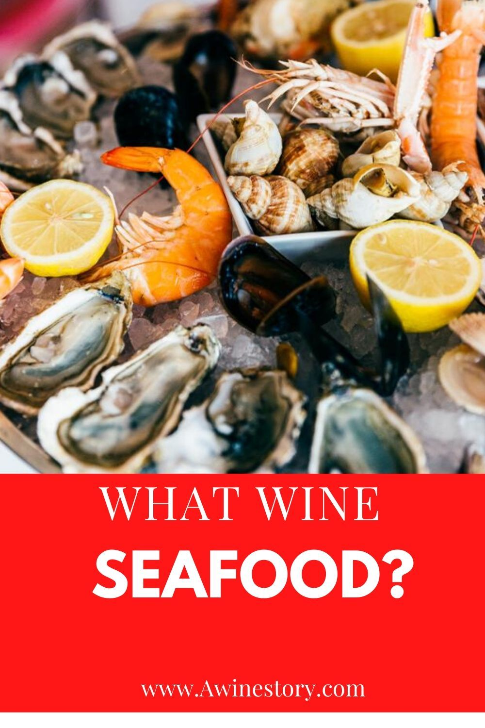 What Wine With Seafood In 2020 Wine Lovers Seafood Organic Wine