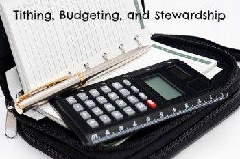 Tithing, Budgeting, and Stewardship