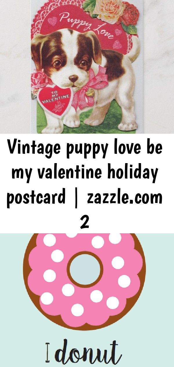 Vintage puppy love be my valentine holiday postcard  2 Vintage Puppy Love Be My Valentine Holiday Postcard  20 Funny Valentines Day Food Puns That are Spot On Eat Drink L...