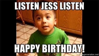 Listen Jess Listen Happy Birthday Listen Linda Listen Linda Listen Linda Meme Comment Memes