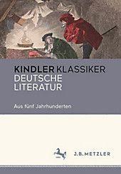 Kindler Klassiker – Deutsche Literatur. . Gebunden – Buch