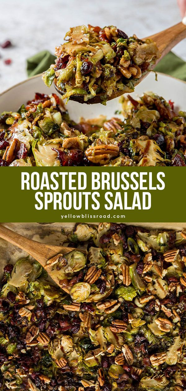 Roasted Brussels Sprouts Salad #dinnersidedishes