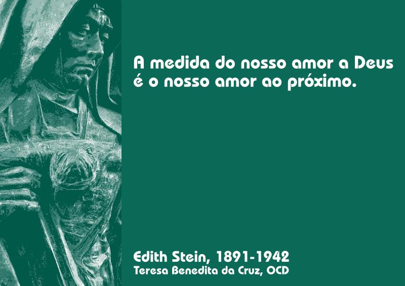 Filea Medida Do Nosso Amor A Deus é O Nosso Amor Ao Próximo Edith