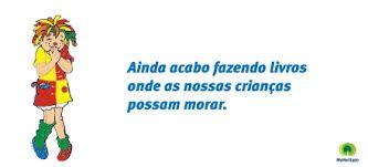 Resultado De Imagem Para Frases Monteiro Lobato Sobre Leitura Educação