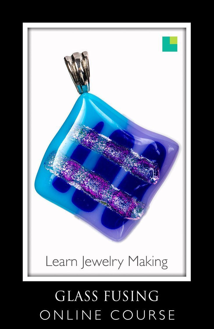 Glass fusing classes and training online diy jewelry