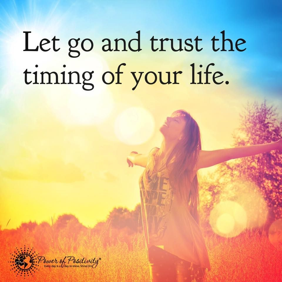 Let Go And Trust Timing Of Your Life Picture Message. Tap