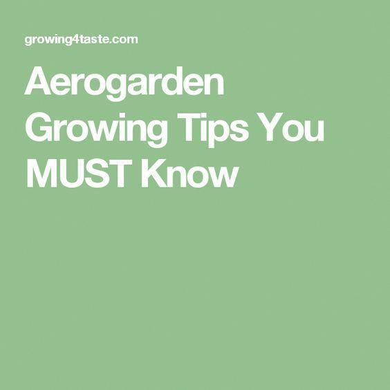 Aerogarden Growing Tips You Must Know 400 x 300