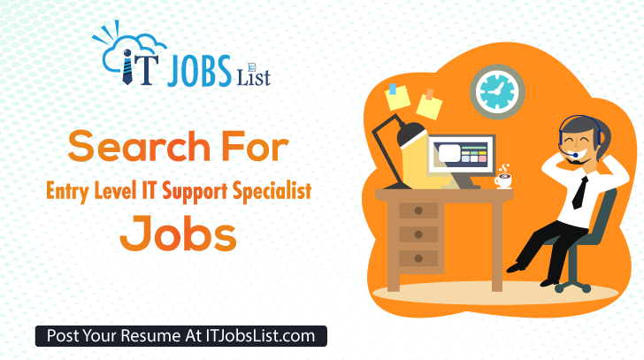 Entry Level It Support Specialist Jobs It Support Specialist