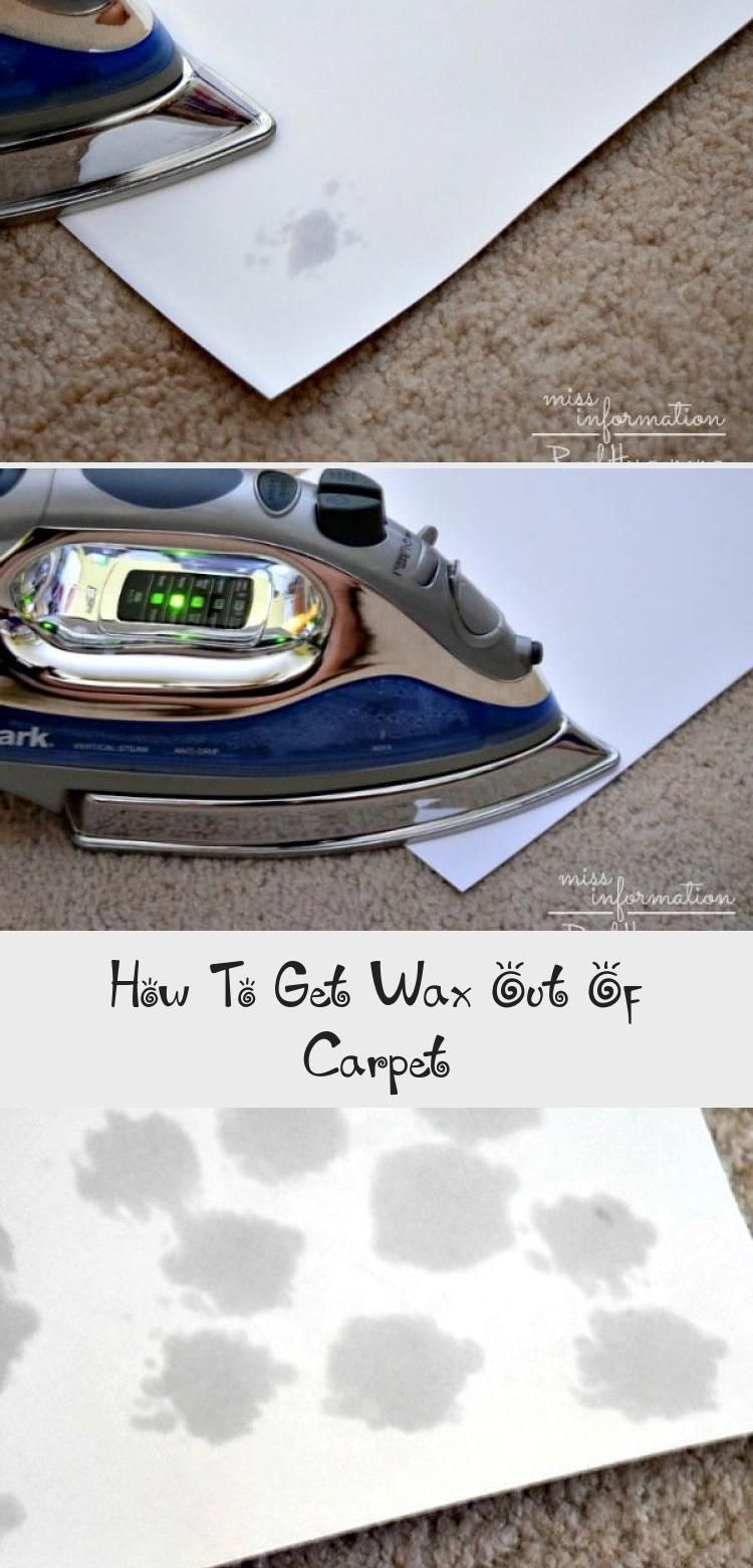 How To Get Wax Out Of Carpet Real Housemoms Carpetcleaningquotes Carpetcleaninghydrogenperox In 2020 How To Clean Carpet Removing Wax From Carpet Carpet Deodorizer