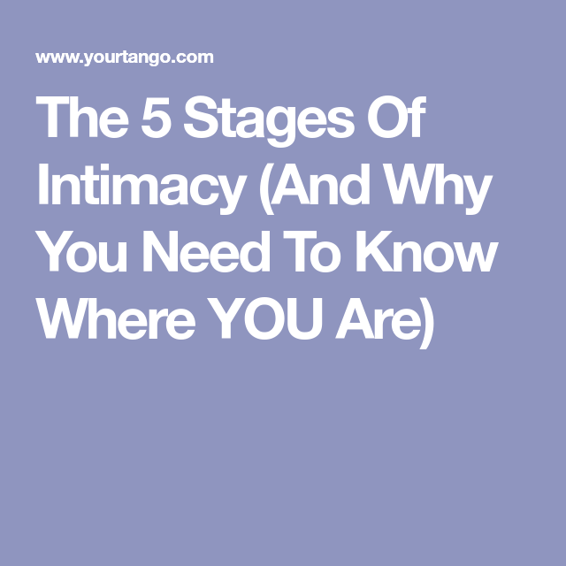 Stages of intimate relationships