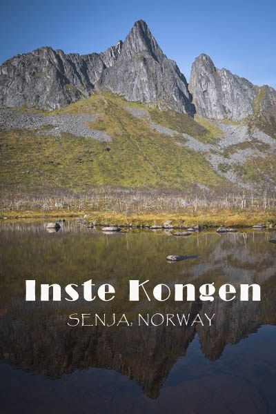 Our experience hiking the mighty Inste Kongen on Senja, Norway - Stunning Outdoors