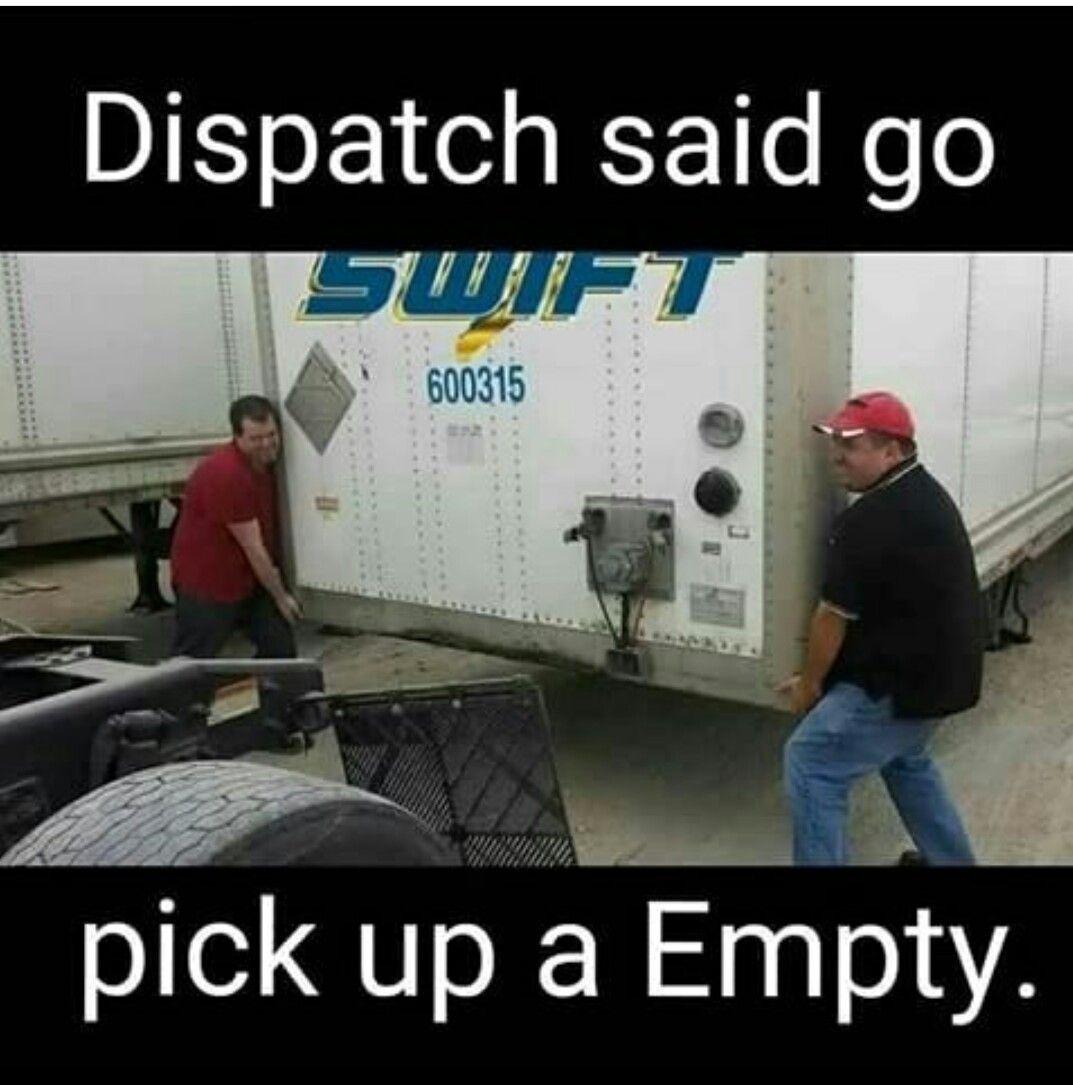 Pin By Joe Vaughn On Think Like A Trucker Semi Trucks Humor Trucker Humor Trucker Quotes