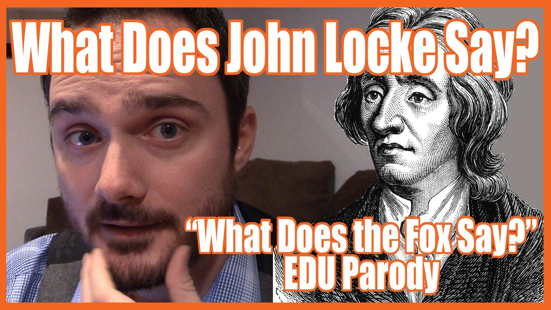 Today We Examine And Paraphrase Some Of English Philosopher John Locke S Most Important Ideas As