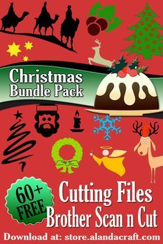 60+ Brother Scan n Cut cutting files for Christmas. Our gift to you.
