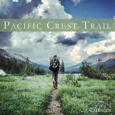 2014 Calendar - Pacific Crest Trail