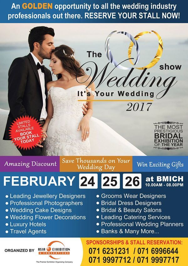 The Wedding Show Exhibition 2017 Bmich Colombo Http Www Srilankanentertainer