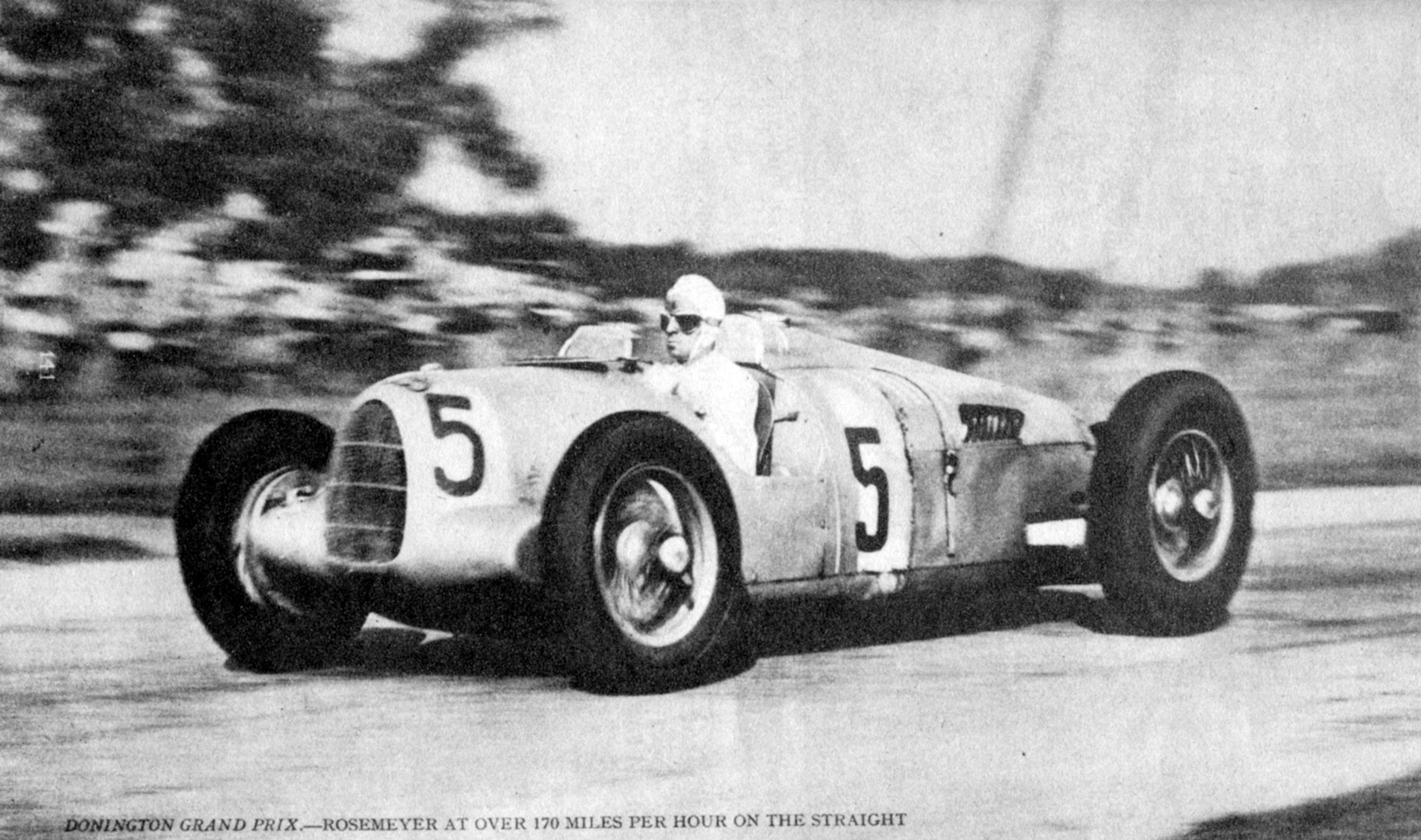 Rosemeyer at the Donington Grand Prix, 1936 doing 170 miles per hour on the straight in his Auto-Union.