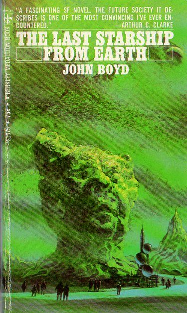 The Last Starship from Earth (1968) by John Boyd. 1968 cover by Paul Lehr.