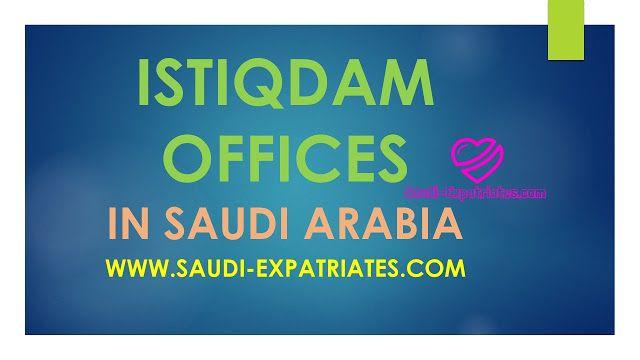Istiqdam Office In Riyadh Jeddah Dammam Jeddah Dammam Riyadh