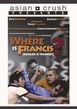 Where Is Francis [DVD] [2006], 29216314