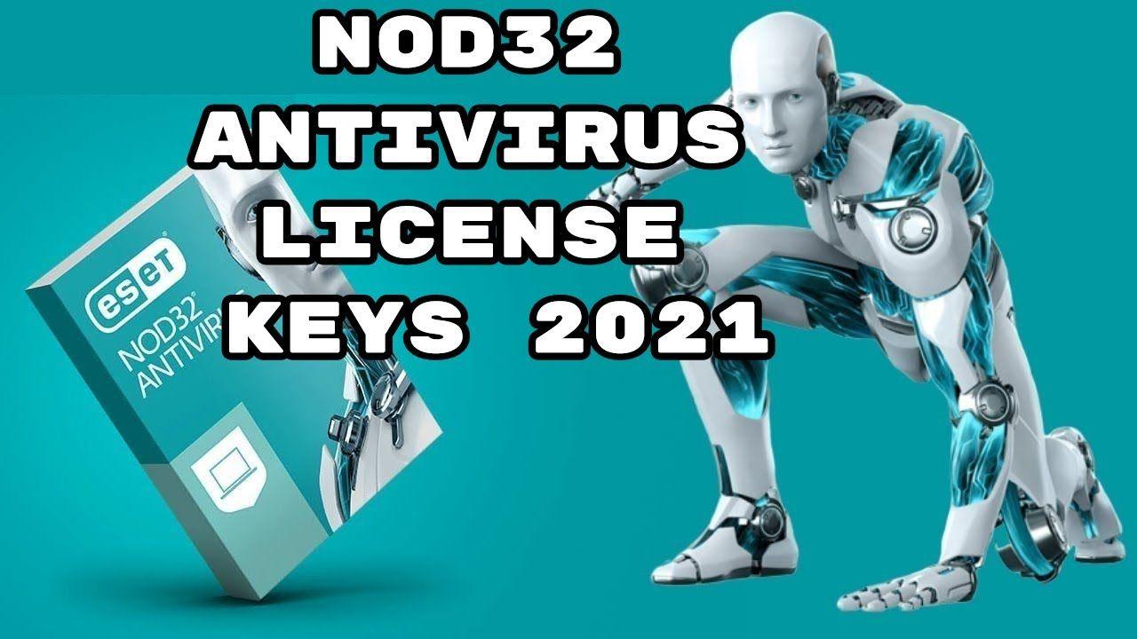 Eset Nod32 Antivirus License Key 2021 Nod32 Antivirus New Keys Every Mo Antivirus Key Licensing