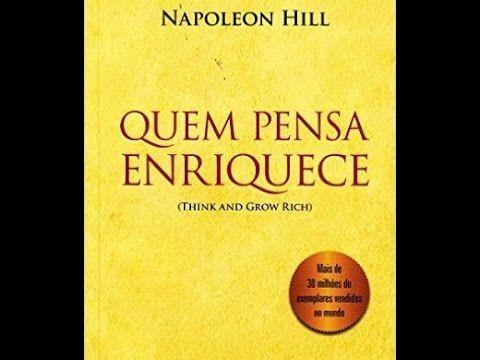 Pense E Fique Rico Por Napoleon Hill Resumo Animado Resenha Nilton