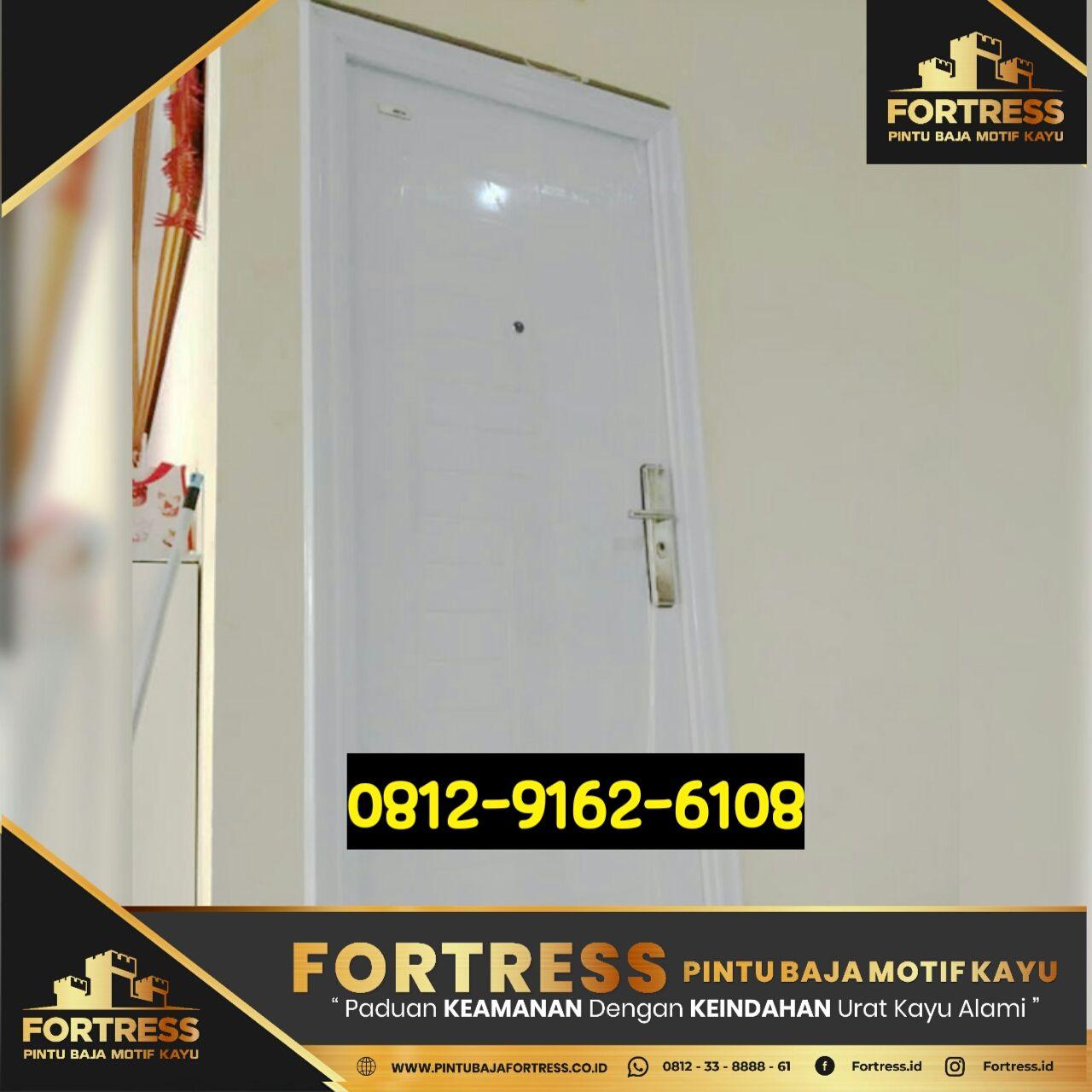 0812-9162-6105 (FOTRESS), selling steel door wooden motifs Muara E …