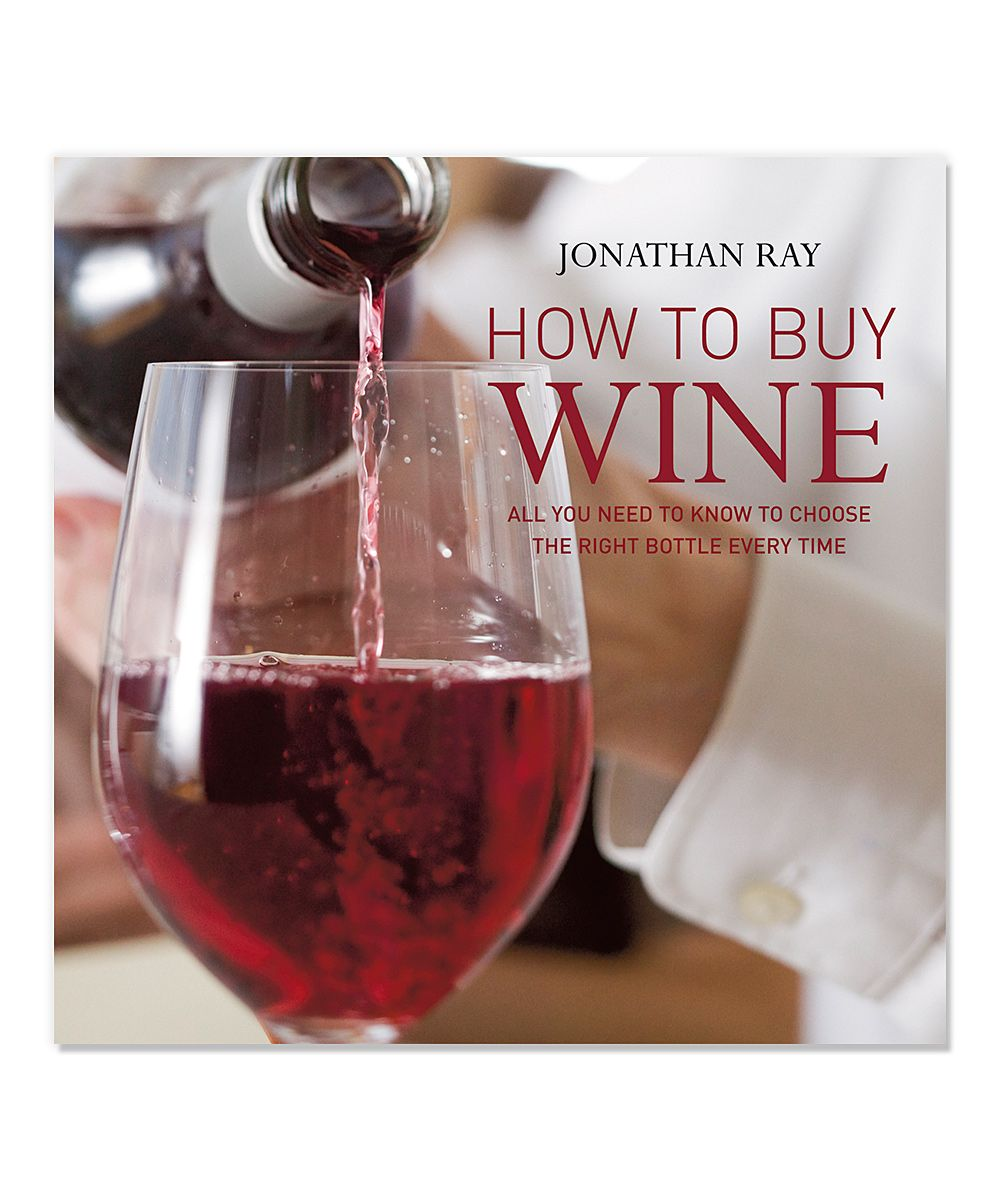 Ryland Peters Small How To Buy Wine Hardcover Zulily Wine Recipes Buy Wine Wine