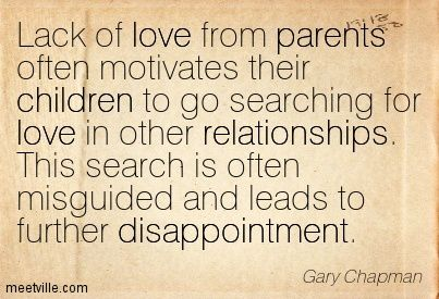 Quotation Gary Chapman Relationships Parents Love Children Disappointment Meetville Quotes 116359 Jpg 403 275 Gary Chapman Quotes Quotations Gary Chapman