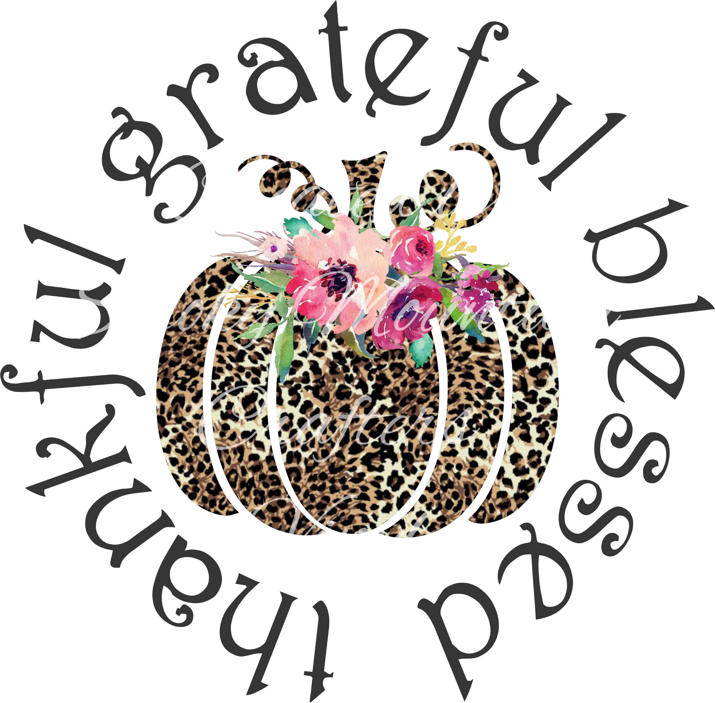 Thankful Grateful And Blessed, PNG, Sublimation Design