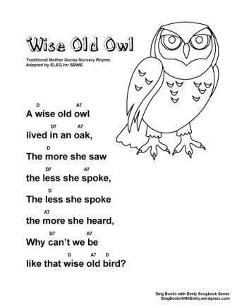 Wise Old Owl A Singable Illustrated Mother Goose Nursery Rhyme