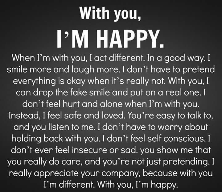 With you I'm happy Relationship quotes for him