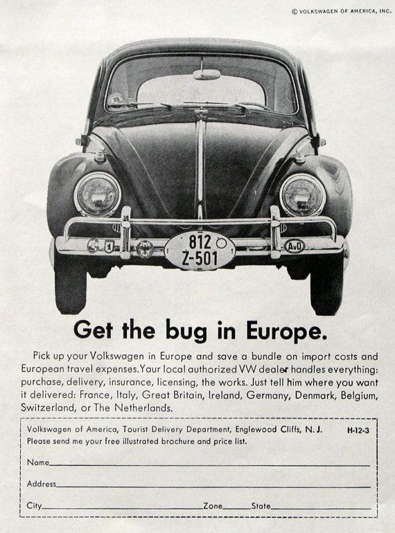 Volkswagen European Delivery >> 1963 Volkswagen Beetle Ad Get The Bug In Europe 1960s Vw Bug