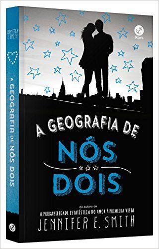 A Geografia De Nos Dois Livros Na Amazon Brasil 9788501106223