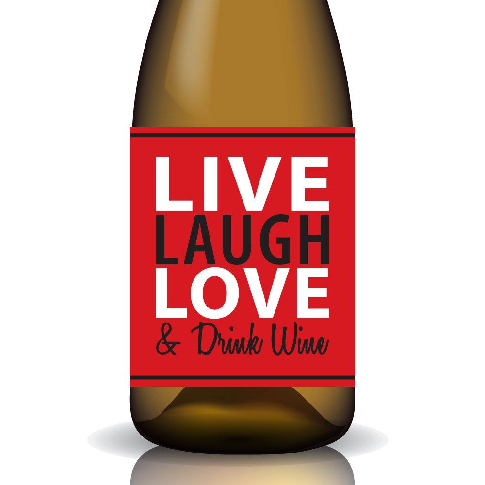 Every Day Live Laugh Love Drink Wine Printable Etsy Wine Drinks Red Wine Drinks Wine Label Printable