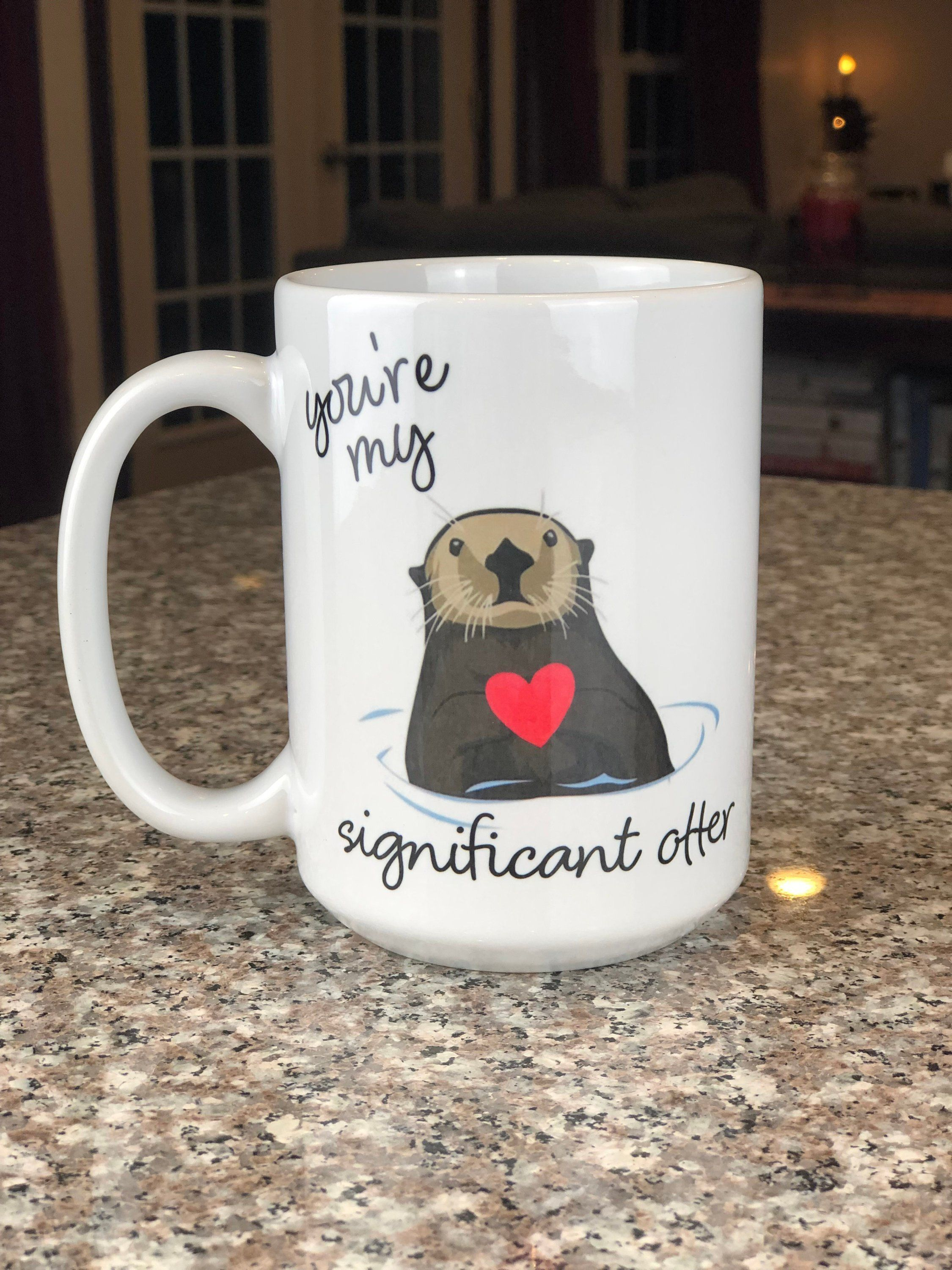 You're my Significant Otter Mug // 15 oz Mug