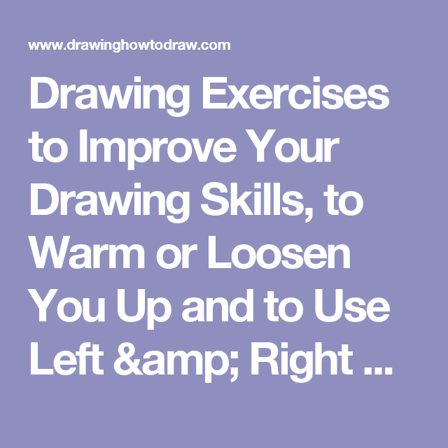 Drawing Exercises to Improve Your Drawing Skills, to Warm or