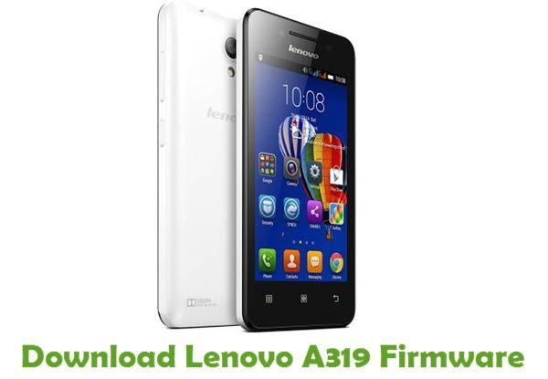 Download Lenovo A319 Firmware