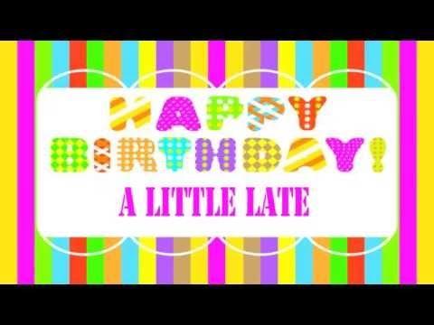Alittlelate Belated Birthday Song Happy Birthday Youtube Fall