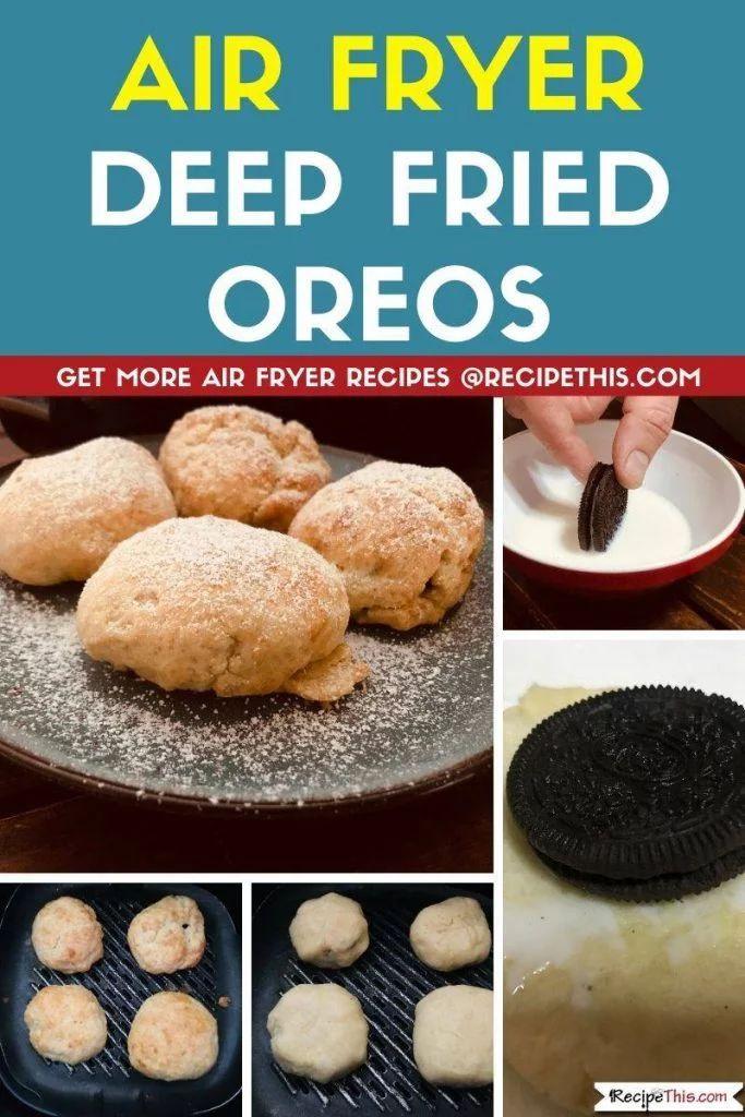 Air Fryer Deep Fried Oreos Recipe Air fryer recipes
