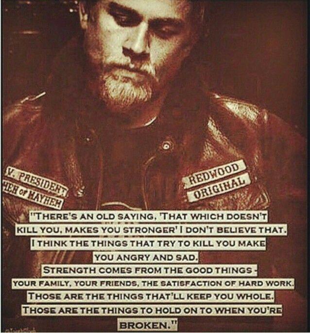 Jax Outlaws Final Ride Mrmayhem Favorite Show Redwood Kurt Sutter Old Quotes Jax Teller Quotes Words Matter