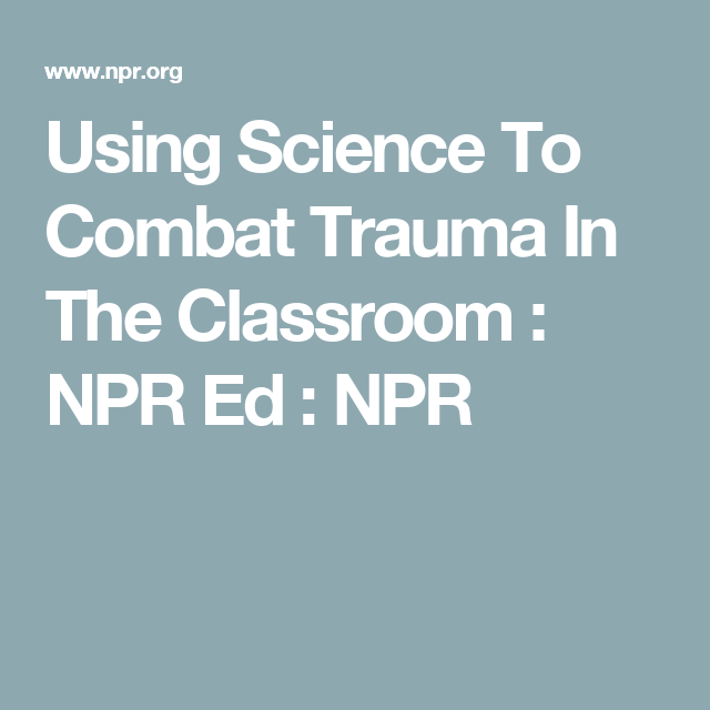 How To Apply Brain Science Of >> How To Apply The Brain Science Of Resilience To The Classroom