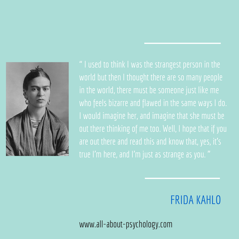 Powerful quote by the enigmatic Mexican painter Frida Kahlo. It