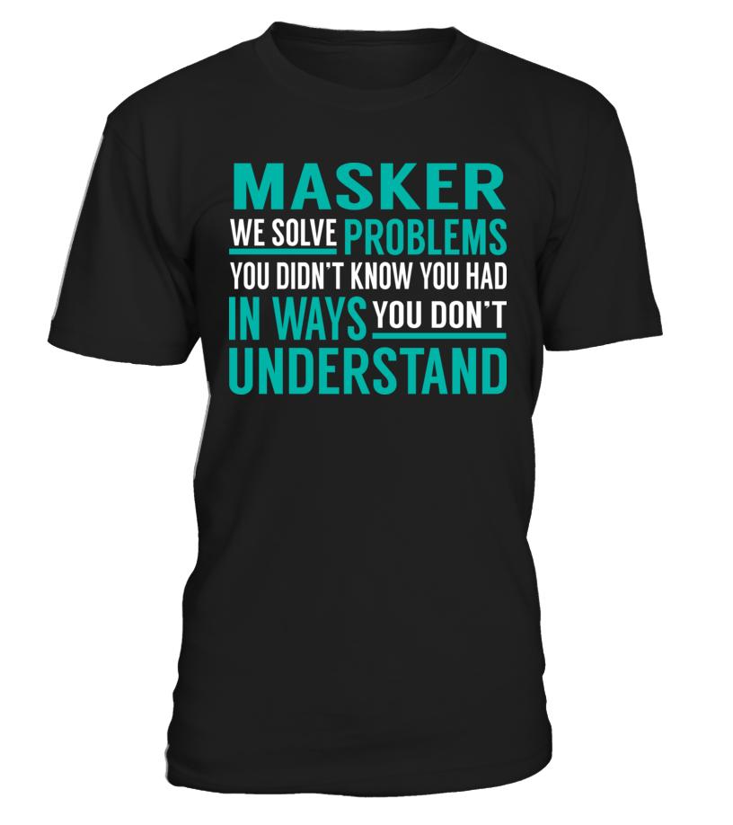 Masker - We Solve Problem