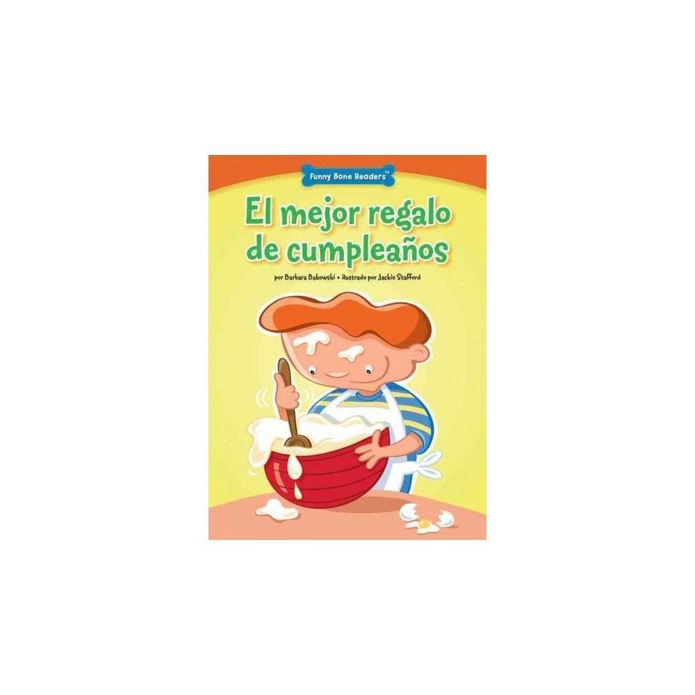 El mejor regalo de cumpleaños ( Funny Bone Readers) (Paperback)