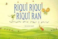 """Riqui riqui riqui ran: libro de Venezuela (!) con canciones y la musica para tocar tambien. Usan los acordes de Do, Re, Mi en vez de C, D, E --quiero """"tranducir"""" y experimentar con mi ukulele"""