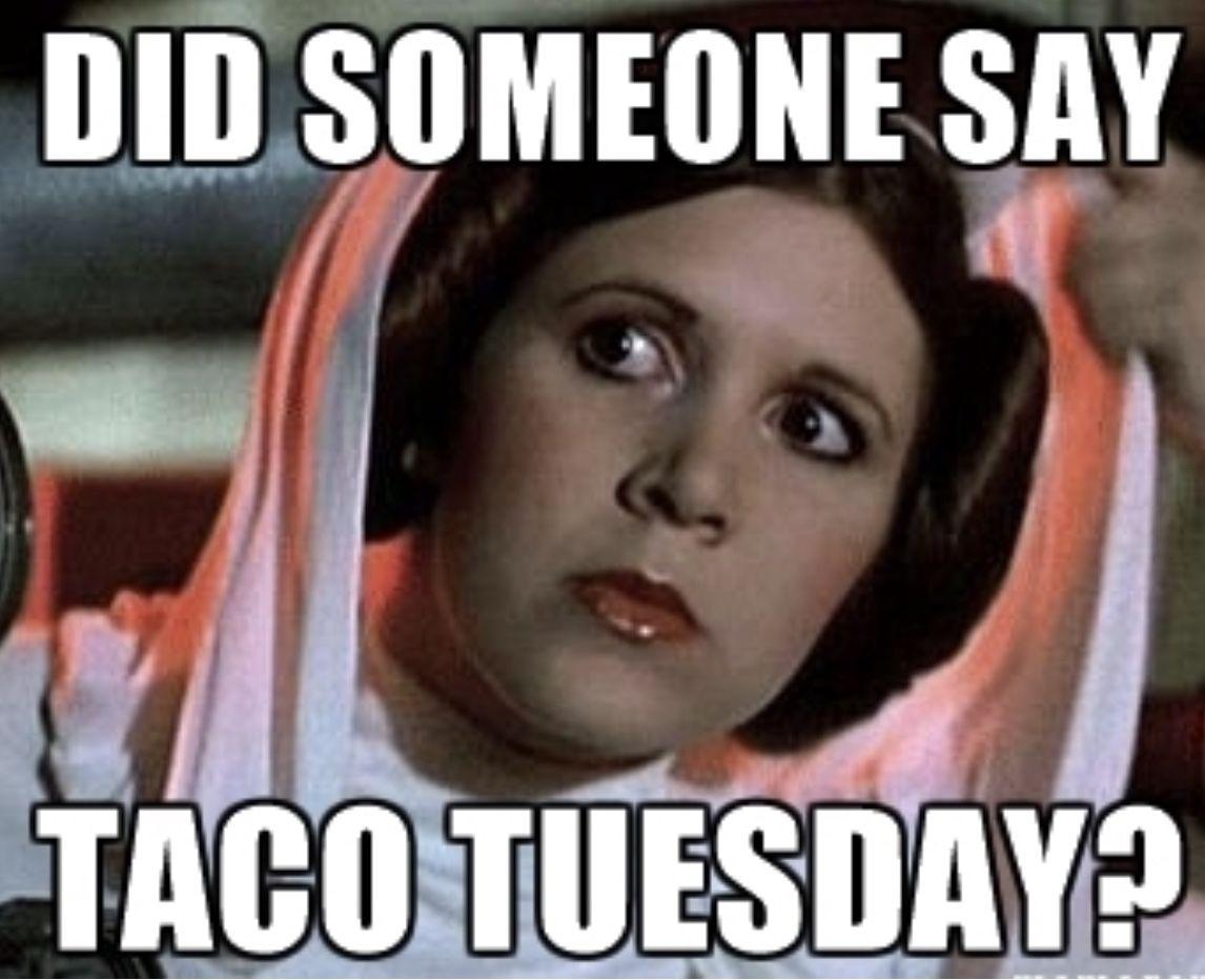 Pin By Shelly Davis On Tacos4life Taco Tuesdays Funny Lets Taco Bout It Taco Tuesdays Humor