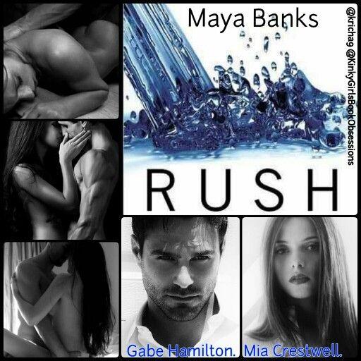Rush. Fever. Burn. Maya Banks.