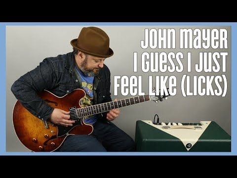 John Mayer - I Guess I Just Feel Like - Solo Licks Guitar Lesson - YouTube | Guitar lessons. John mayer. Guitar